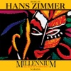 Millennium: Tribal Wisdom and the Modern World (Original Score), Hans Zimmer