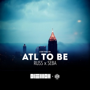 ATL to BE (feat. Russ & Laura) - Single Mp3 Download