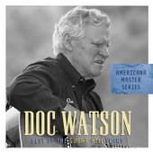 Doc Watson - Greenville Trestle High