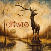 Dirtwire - Old Upright