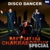 Disco Dancer - Mithun Chakraborthy Special