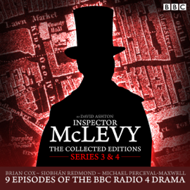 McLevy The Collected Editions: Series 3 & 4: Nine episodes of the BBC Radio 4 series audiobook