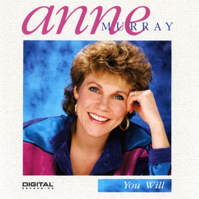 You Will - Anne Murray
