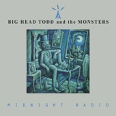Big Head Todd & The Monsters - Midnight Radio