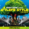 MIGHTY CROWN -THE FAR EAST RULAZ- presents LIFESTYLE RECORDS COMPILATION Vol.3 ジャケット画像