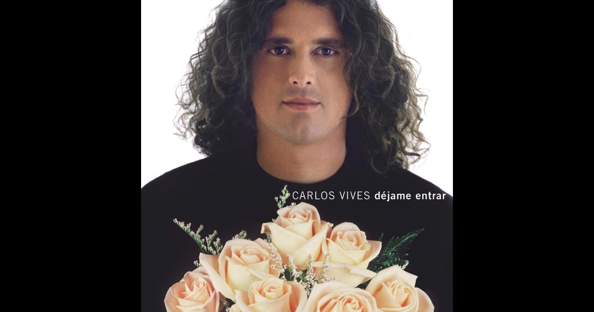 Carlos Vives Déjame Entrar