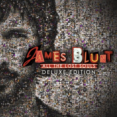 All the Lost Souls (Deluxe) - James Blunt
