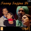 Taang Sajjna Di (Original Motion Pictures Soundtrack) - Single