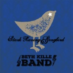 Beth Kille Band - Everything Beautiful