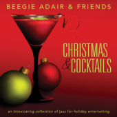 Christmas & Cocktails  An Intoxicating Collection Of Jazz For Holiday Entertaining-Beegie Adair