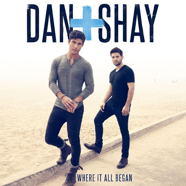 Dan + Shay - 19 You & Me