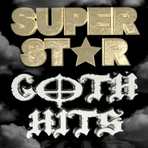 Superstar Goth Hits