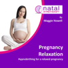 Hypnobirthing for Pregnancy Relaxation - Maggie Howell & Natal Hypnotherapy