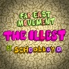 The Illest (feat. ScHoolboy Q) - Single, Far East Movement