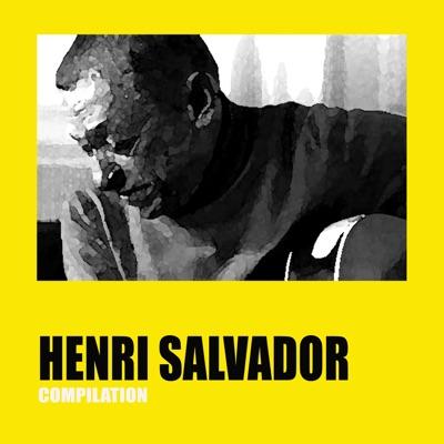 Henri Salvador Compilation - Henri Salvador