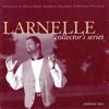 Larnelle Collector's Series, Vol. 2 - Larnelle Harris