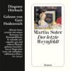 Martin Suter - Der letzte Weynfeldt artwork