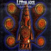 Little Axe - Must Have Been the Devil