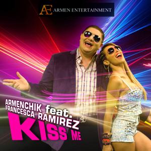 Armenchik - Kiss Me feat. Francesca Ramirez