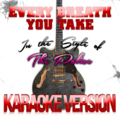 Every Breath You Take (In the Style of the Police) [Karaoke Version]