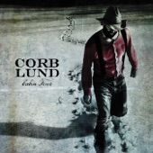 Corb Lund - Drink It Like You Mean It