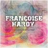 Comme tant d'autres, Françoise Hardy