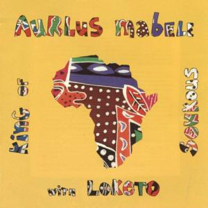Aurlus Mabele - King of Soukous feat. Loketo
