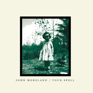 """John Moreland - Your Spell (As Featured in """"Sons of Anarchy"""")"""