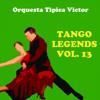 Lo Vien Tus Ojos - Orquesta Típica Víctor