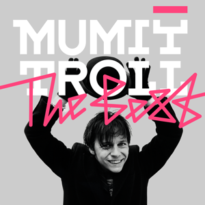 Mumiy Troll - The Best