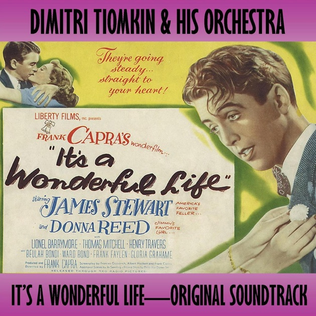 It 39 S A Wonderful Life Original Soundtrack By Dimitri Tiomkin And His Orchestra