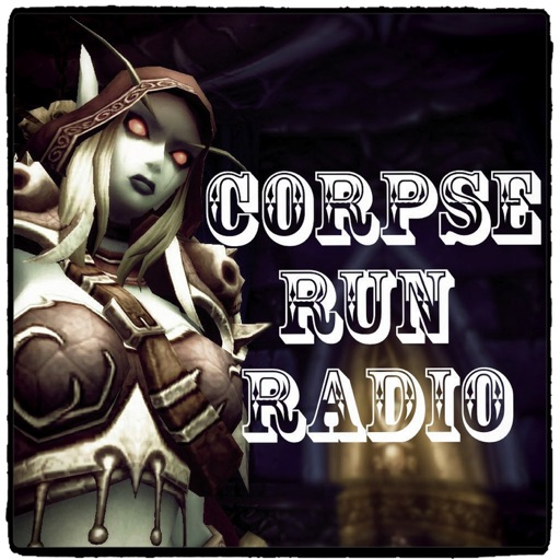 Cover image of Corpse Run Radio, A World of Warcraft Podcast