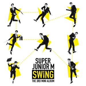 SUPER JUNIOR-M - Swing (Korean Version)