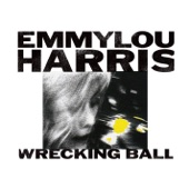 Emmylou Harris - Every Grain of Sand