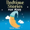 Books for Kids: Bedtime Stories for Kids: Bedtime Stories for Kids Ages 4-8 (Unabridged)