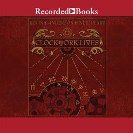 Clockwork Lives (Unabridged) audiobook