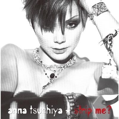 strip me? - Anna Tsuchiya