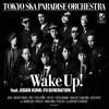 Wake Up! feat. ASIAN KUNG-FU GENERATION - EP ジャケット写真