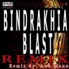 Bindrakhia Blast Remix