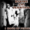 Divine Sai Mantra 1 Hour of Peace