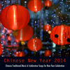 Chinese New Year 2014 - Chinese Traditional Music & Celebration Songs for New Year Celebration - Chinese New Year Collective