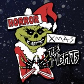 The Misfits - You're a Mean One, Mr. Grinch