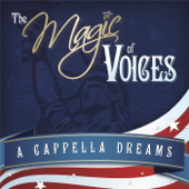 The Magic Of Voices: A Cappella Dreams-Voices