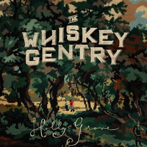 The Whiskey Gentry - Dixie - Line Dance Music