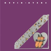 Kevin Ayers - When Your Parents Go To Sleep