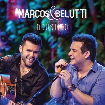 Marcos & Belutti- Acústico - Marcos e Belutti