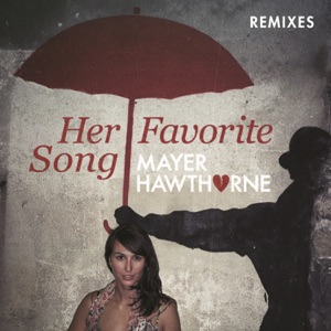 Her Favorite Song (Remixes) - EP Mp3 Download