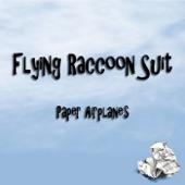 Flying Raccoon Suit - So Far Away