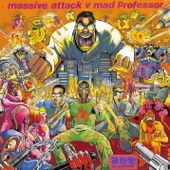 Massive Attack vs. Mad Professor - Radiation Ruling The Nation (Protection)