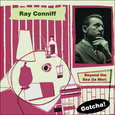 Beyond the Sea (La Mer) [Lounge Serie] - Ray Conniff
